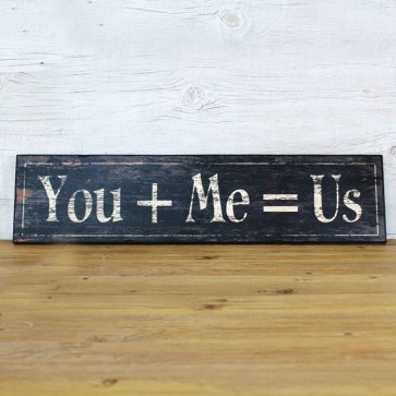 Cartel de madera You + Me = Us