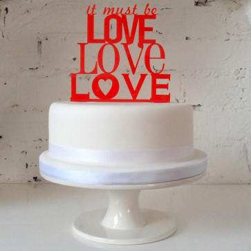 It must be love, adorno de tartas