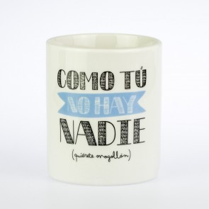 Mr Wonderful taza Como tú no hay nadie