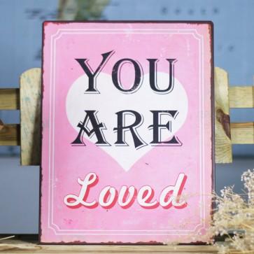 Placa de metal You Are Loved