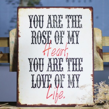 Placa de metal You are the rose of my heart