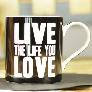 Taza Live The Life You Love