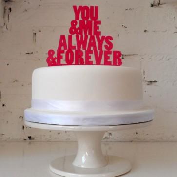 You and me always forever, decoración de pastel