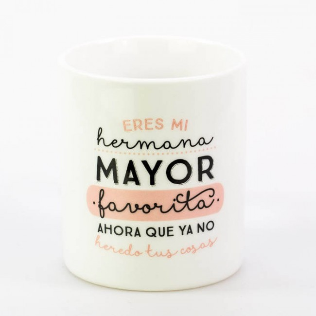 Mr wonderful taza eres mi hermana mayor favorita una - Regalo original hermana ...