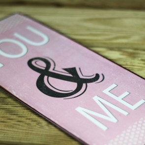 Placa de metal You and Me rosa