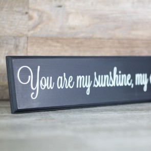 Cartel de madera You are my Sunshine