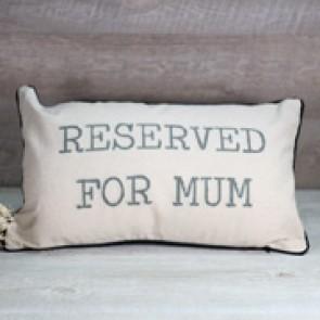 Cojín Reserved Mum