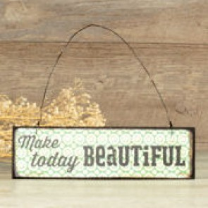 Cuadro Make today beautiful