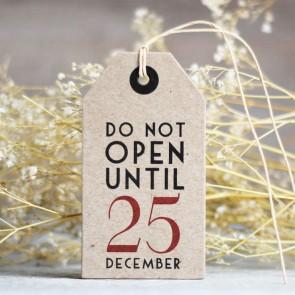 Etiquetas do not open until 25 december