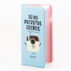 Mr Wonderful funda Iphone 6 plus Tú no necesitas filtros