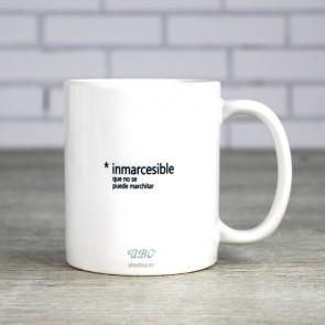 Inmarcesible, la taza