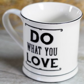 Taza Do What You Love