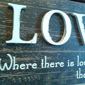 Cartel de madera Love, There is Life