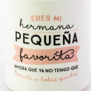Mr Wonderful Taza Eres mi hermana pequeña favorita