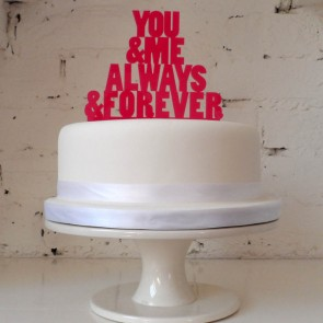 You and me always forever, decoración de pastel